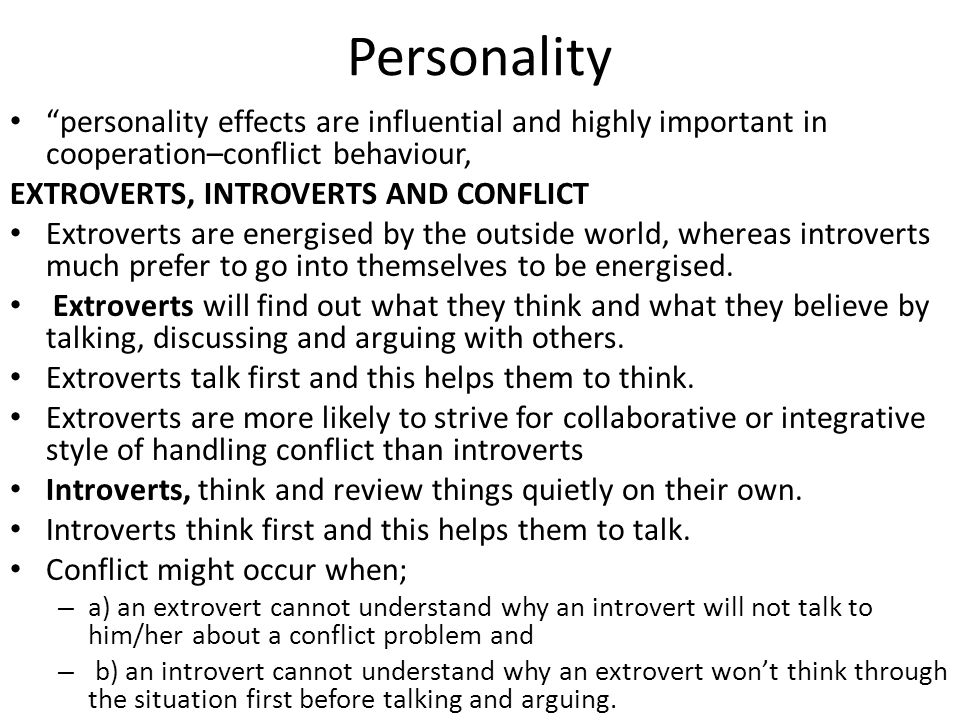 Personality personality effects are influential and highly important in cooperation–conflict behaviour,