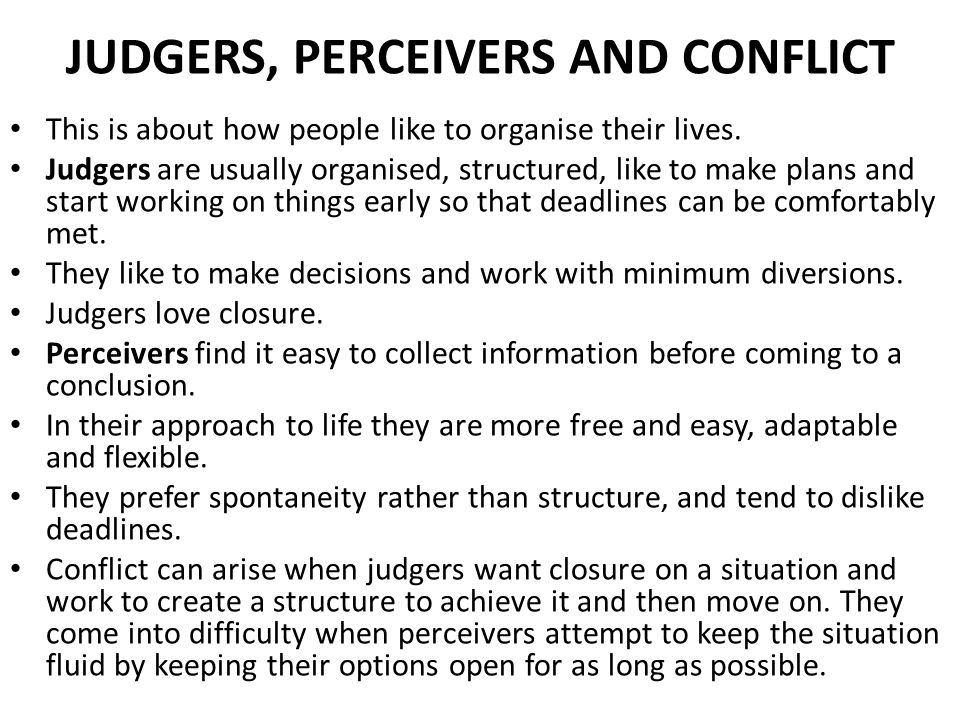 JUDGERS, PERCEIVERS AND CONFLICT