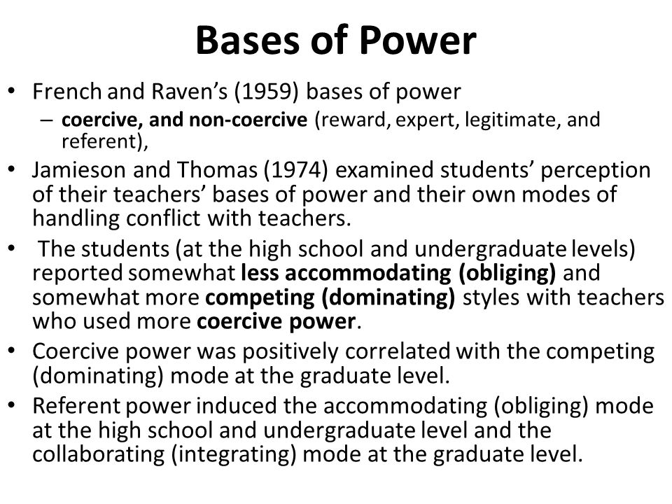 Bases of Power French and Raven's (1959) bases of power