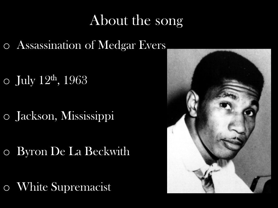 About the song Assassination of Medgar Evers July 12th, 1963
