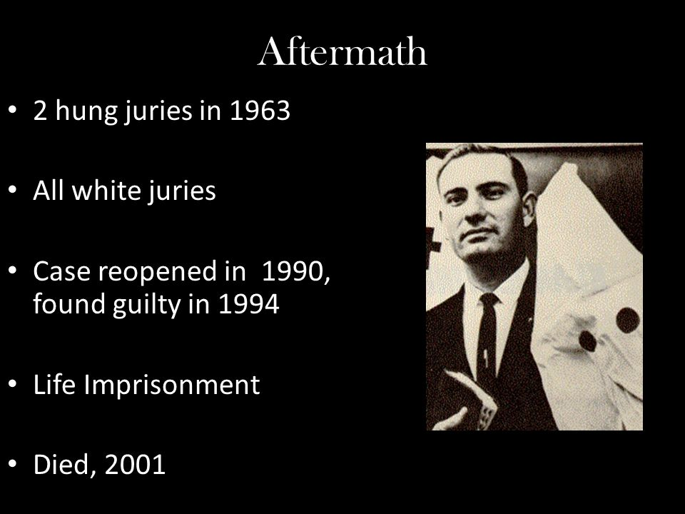 Aftermath 2 hung juries in 1963 All white juries