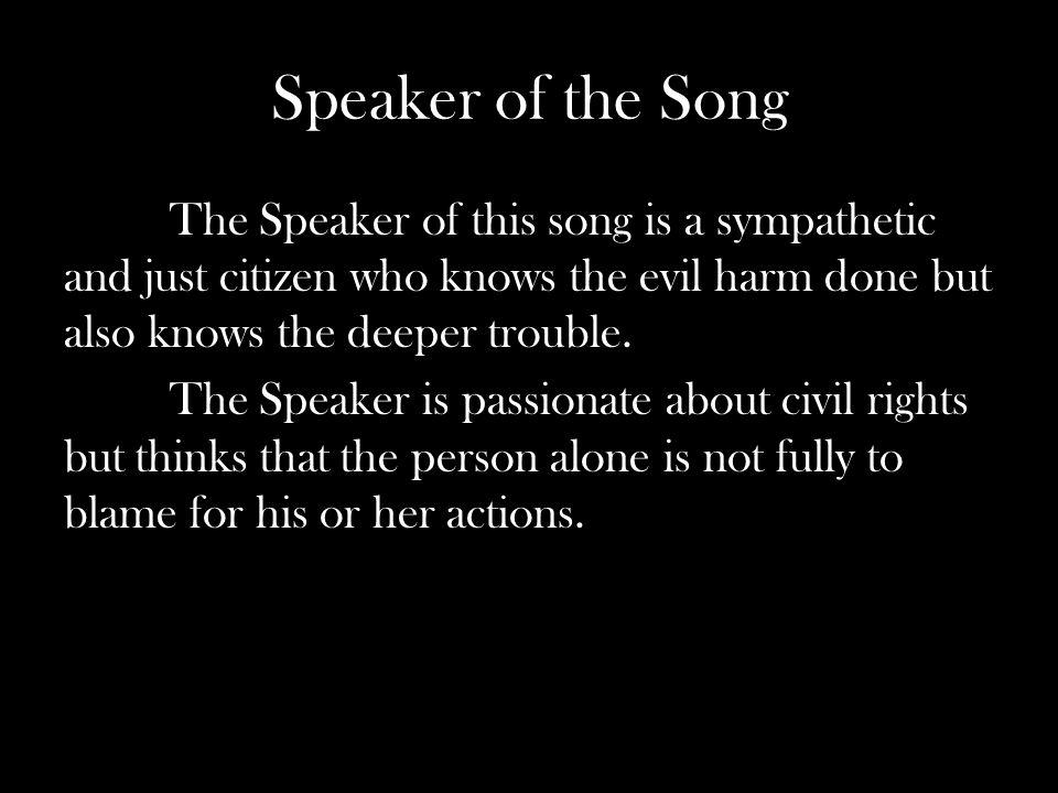 Speaker of the Song