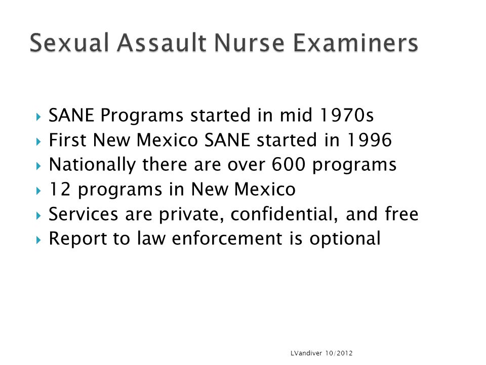 Sexual Assault Nurse Examiners