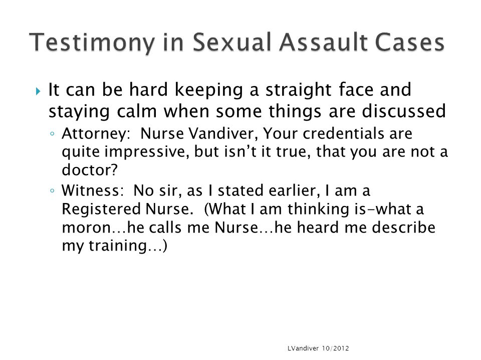 Testimony in Sexual Assault Cases