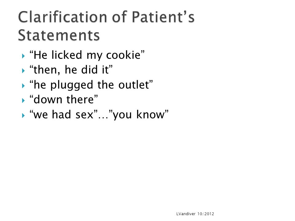 Clarification of Patient's Statements