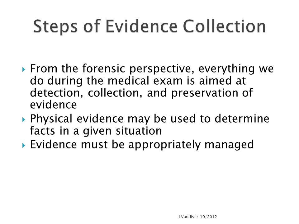 Steps of Evidence Collection