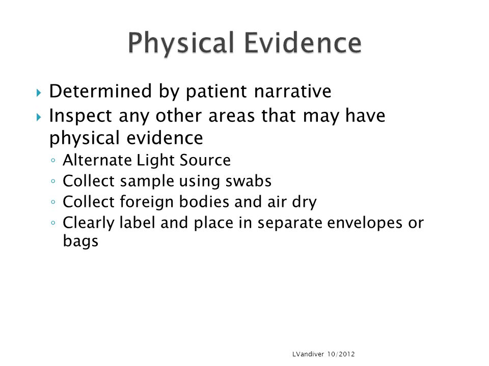 Physical Evidence Determined by patient narrative