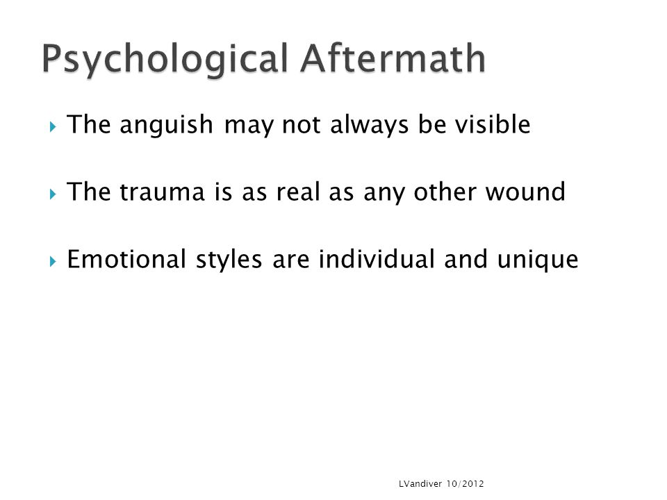 Psychological Aftermath