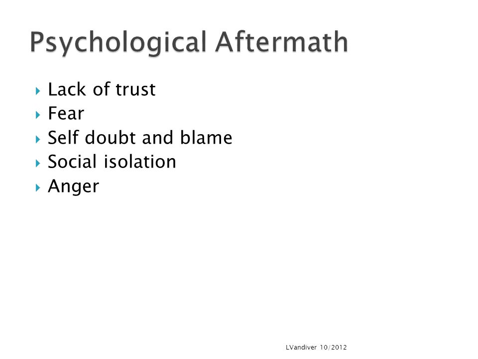 Psychological Aftermath