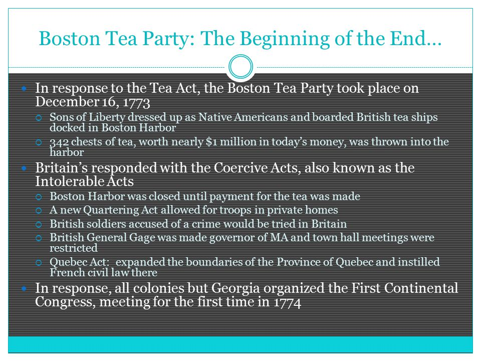 Boston Tea Party: The Beginning of the End…