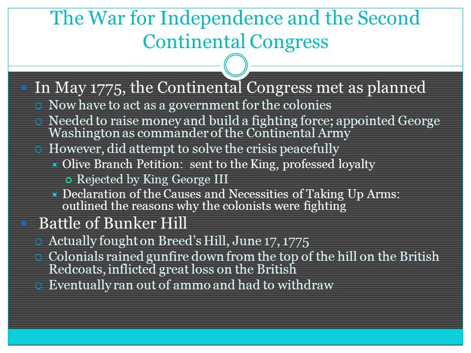 The War for Independence and the Second Continental Congress