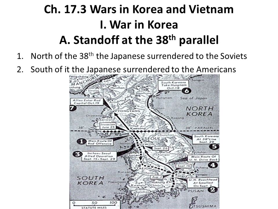 Ch. 17. 3 Wars in Korea and Vietnam I. War in Korea A