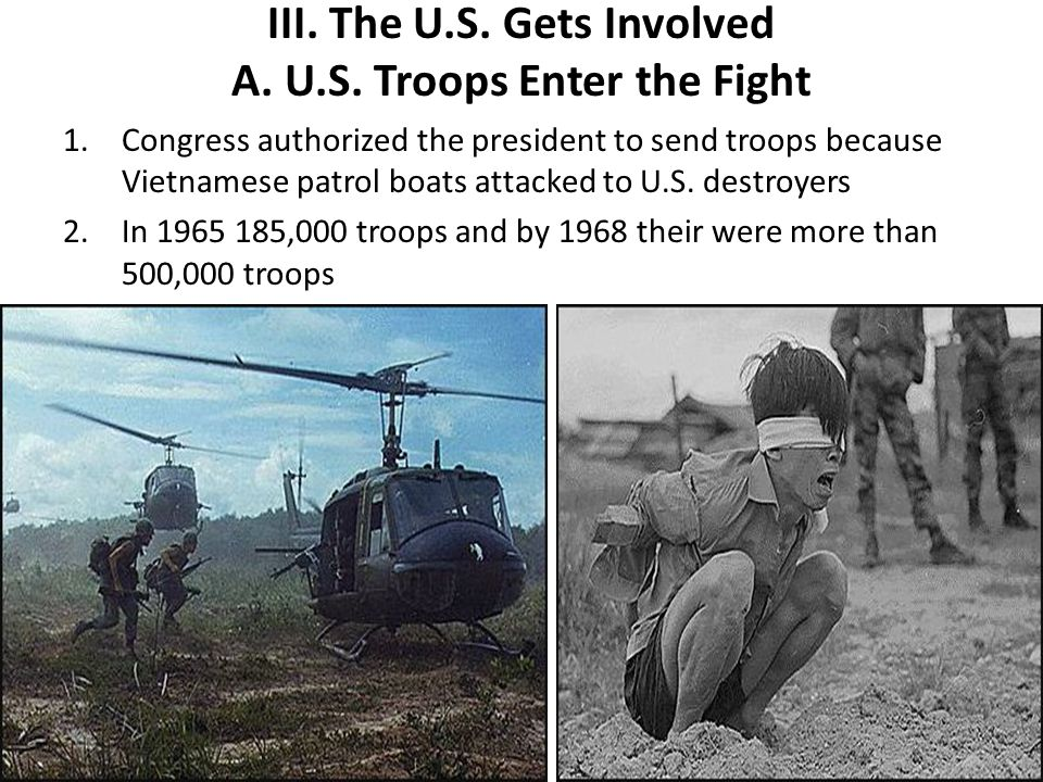 III. The U.S. Gets Involved A. U.S. Troops Enter the Fight