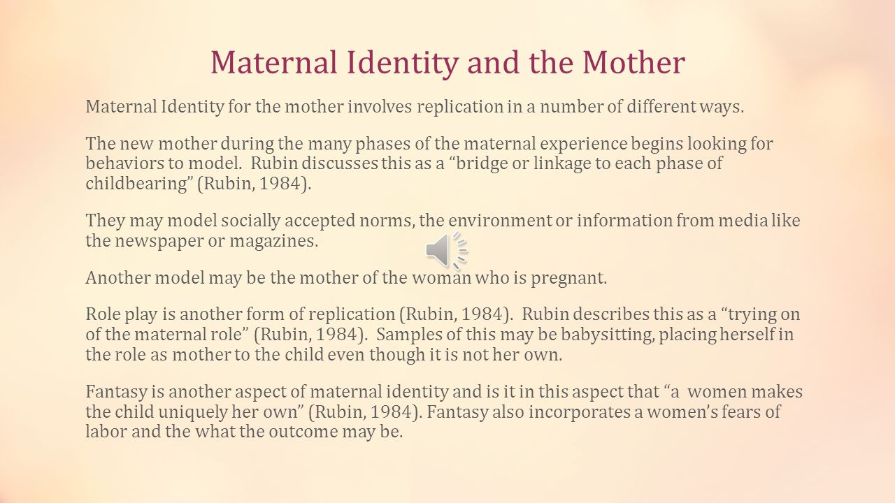 Maternal Identity and the Mother
