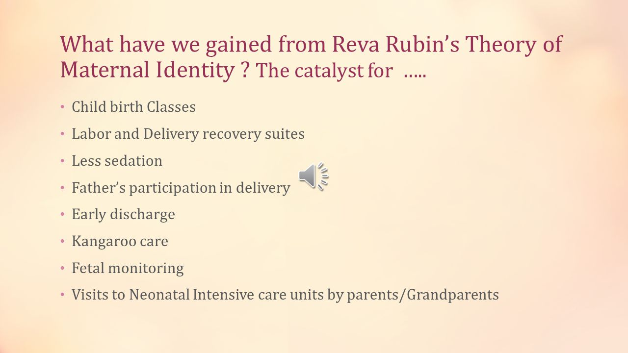 What have we gained from Reva Rubin's Theory of Maternal Identity