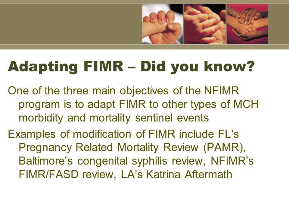 Adapting FIMR – Did you know
