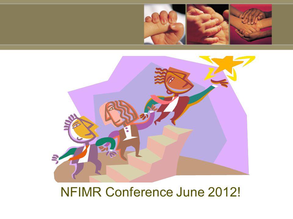 NFIMR Conference June 2012!