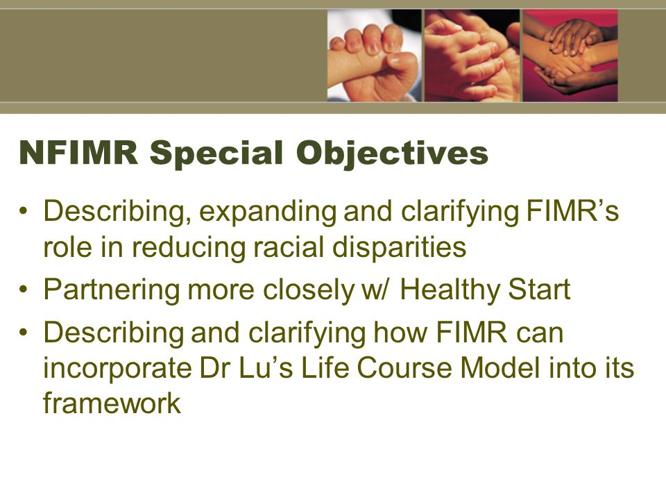 NFIMR Special Objectives