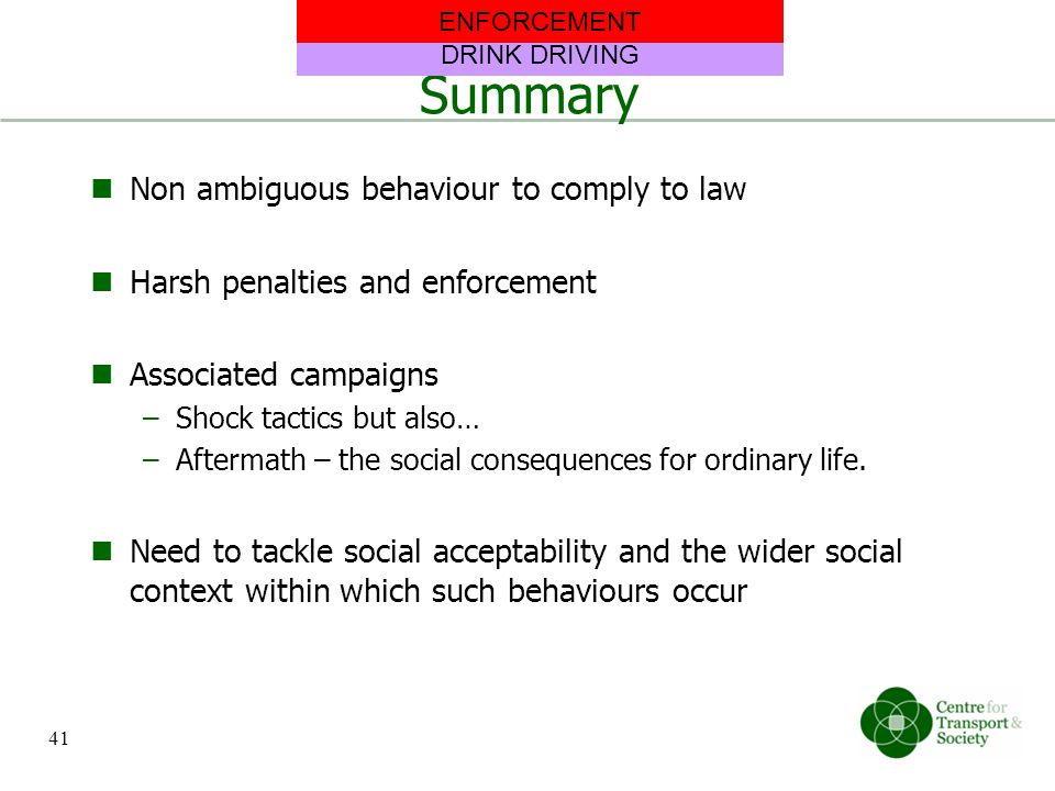 Summary Non ambiguous behaviour to comply to law