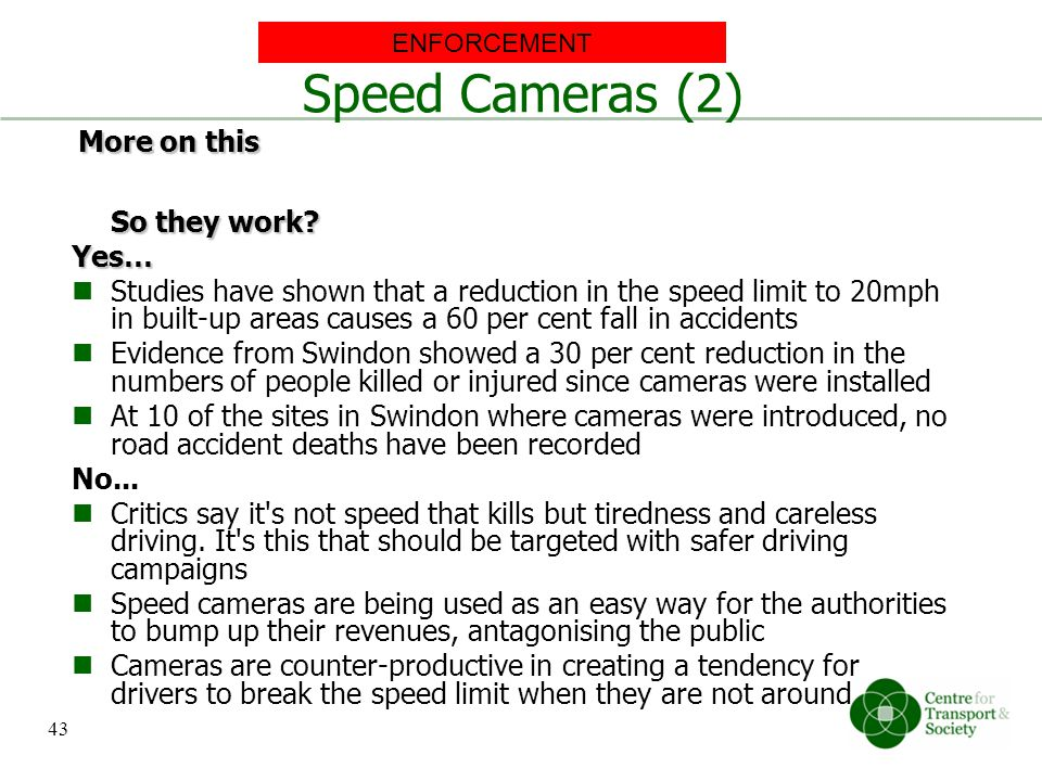 Speed Cameras (2) More on this So they work Yes…