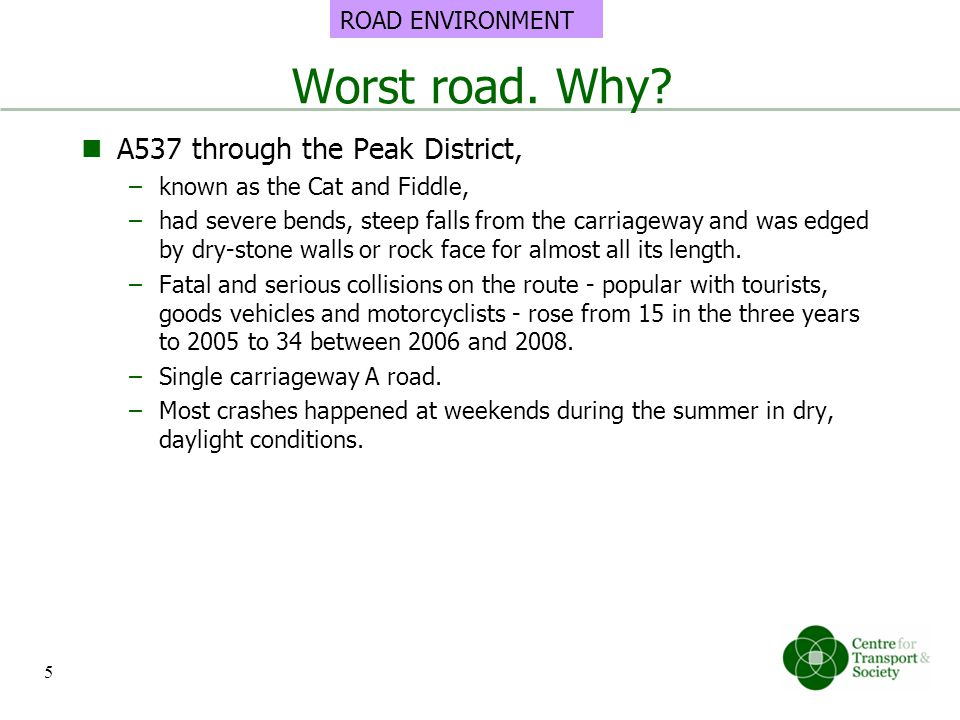 Worst road. Why A537 through the Peak District, ROAD ENVIRONMENT
