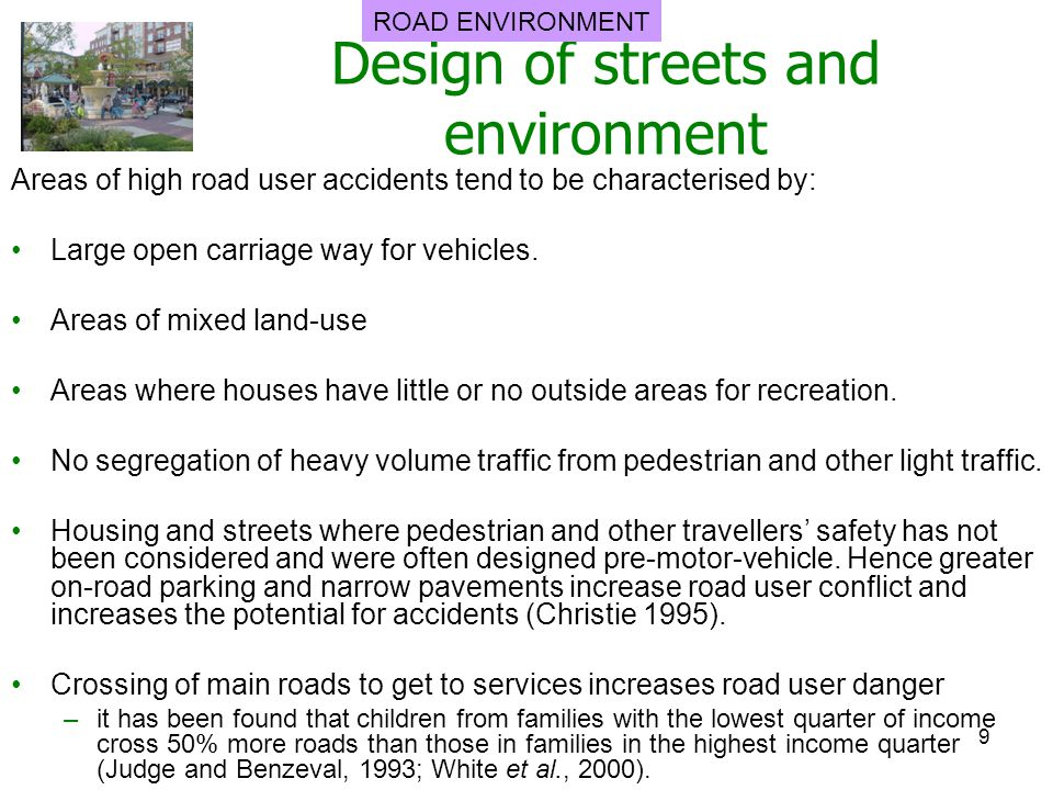 Design of streets and environment