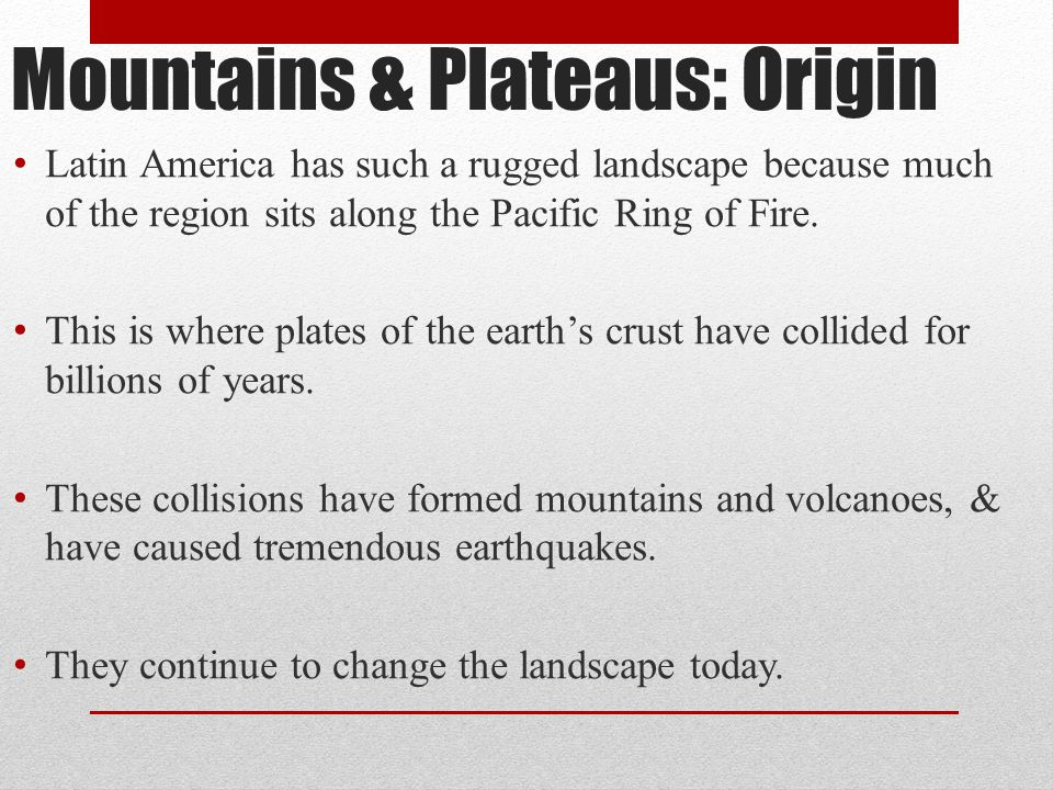 Mountains & Plateaus: Origin