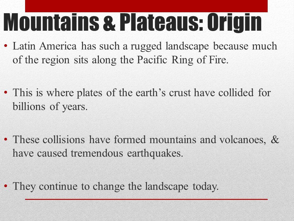 Mountains & Plateaus: Origin