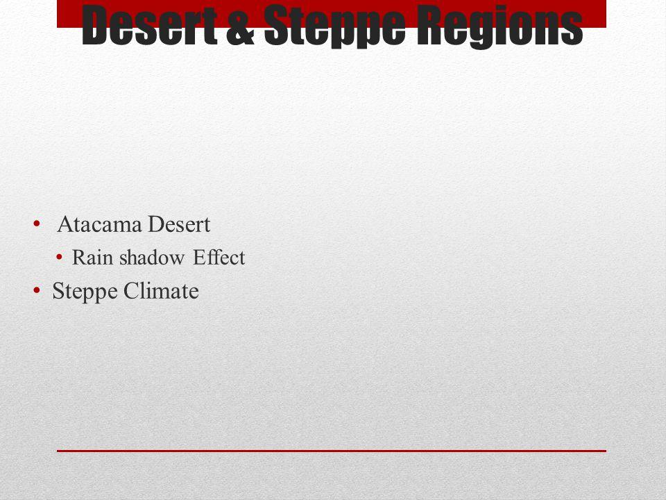 Desert & Steppe Regions
