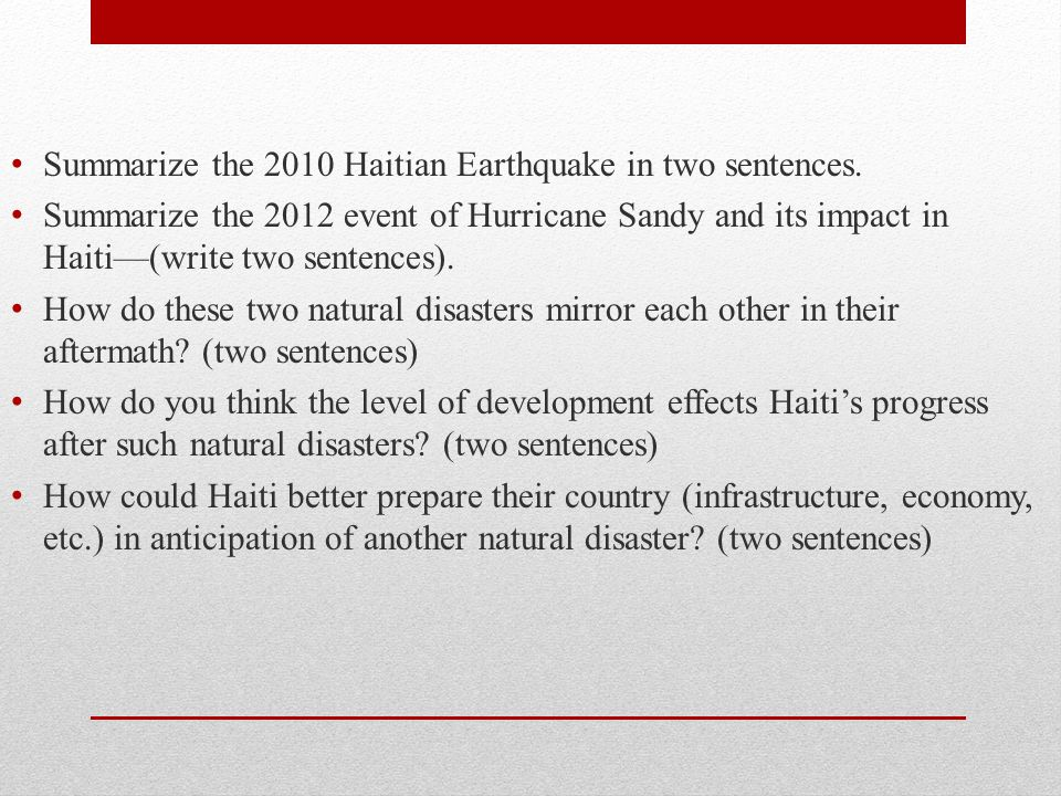 Summarize the 2010 Haitian Earthquake in two sentences.