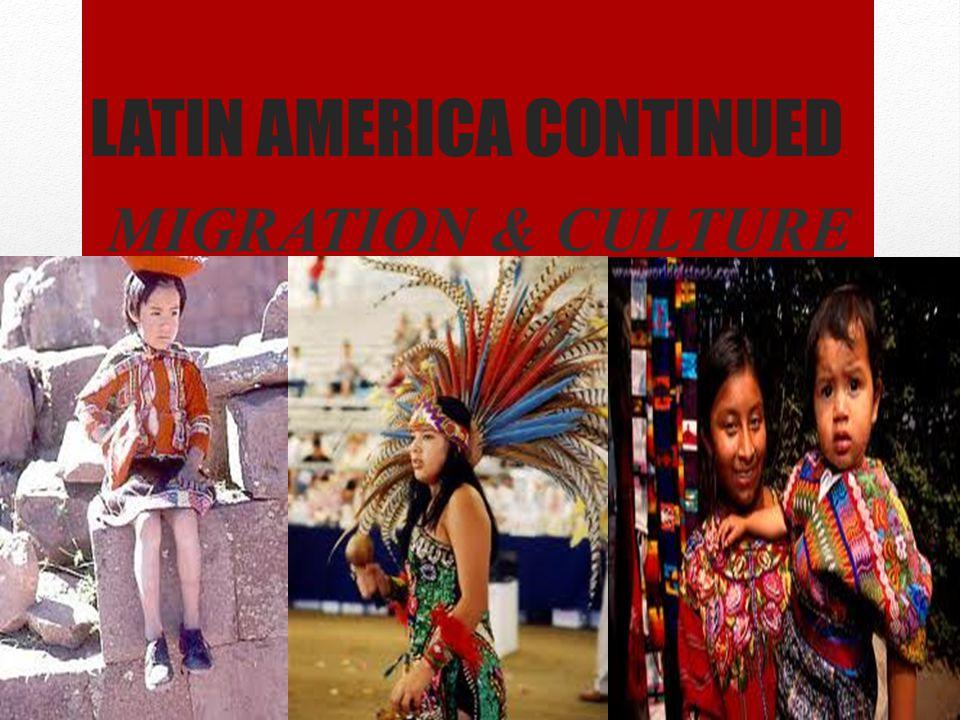 Latin America CONTINUED