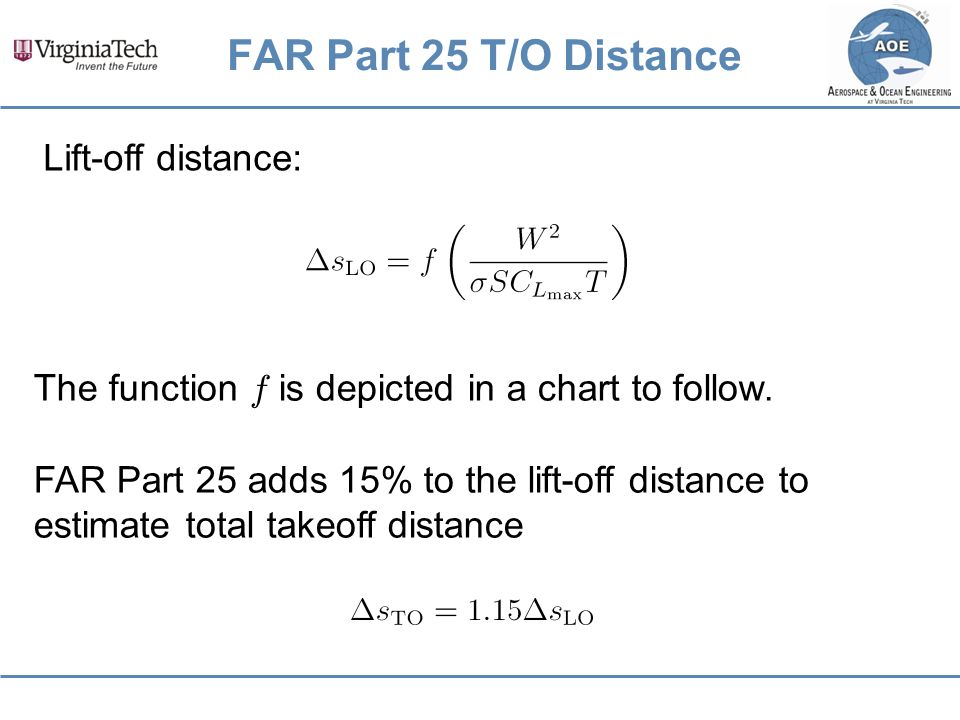 FAR Part 25 T/O Distance Lift-off distance: