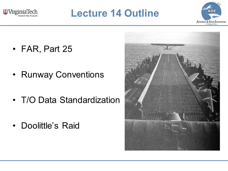 Lecture 14 Outline FAR, Part 25 Runway Conventions