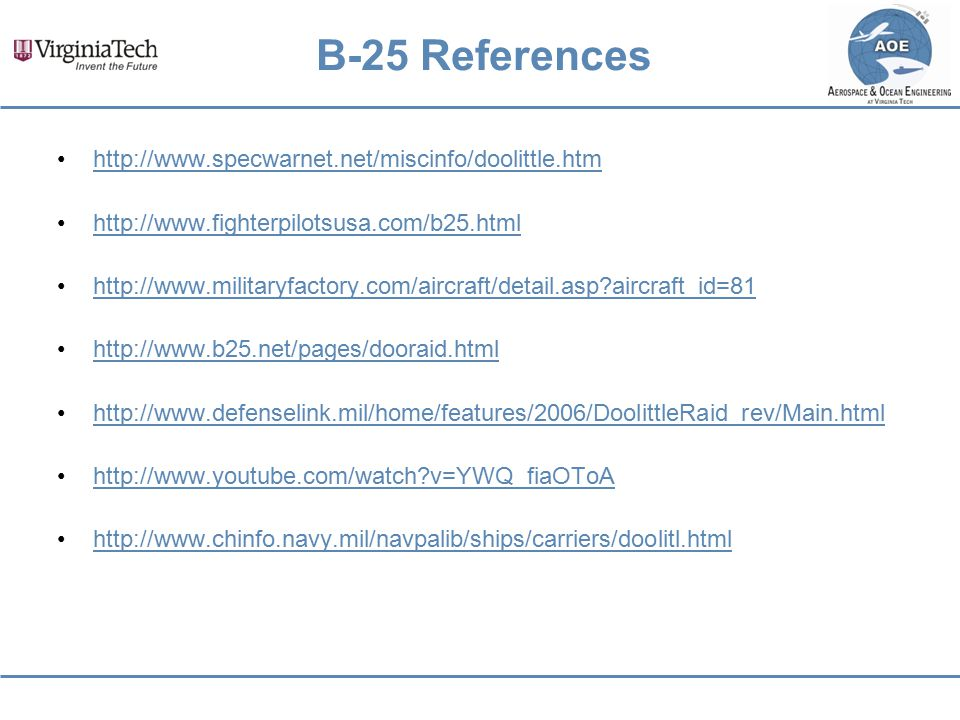 B-25 References http://www.specwarnet.net/miscinfo/doolittle.htm