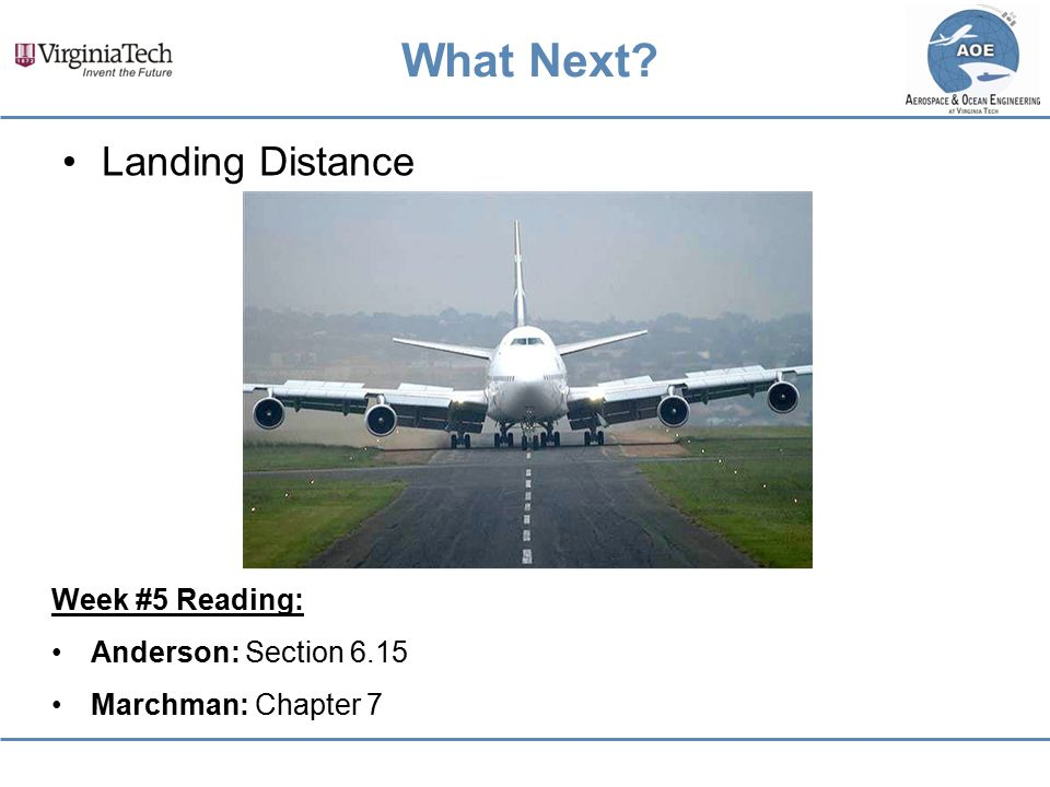 What Next Landing Distance Week #5 Reading: Anderson: Section 6.15