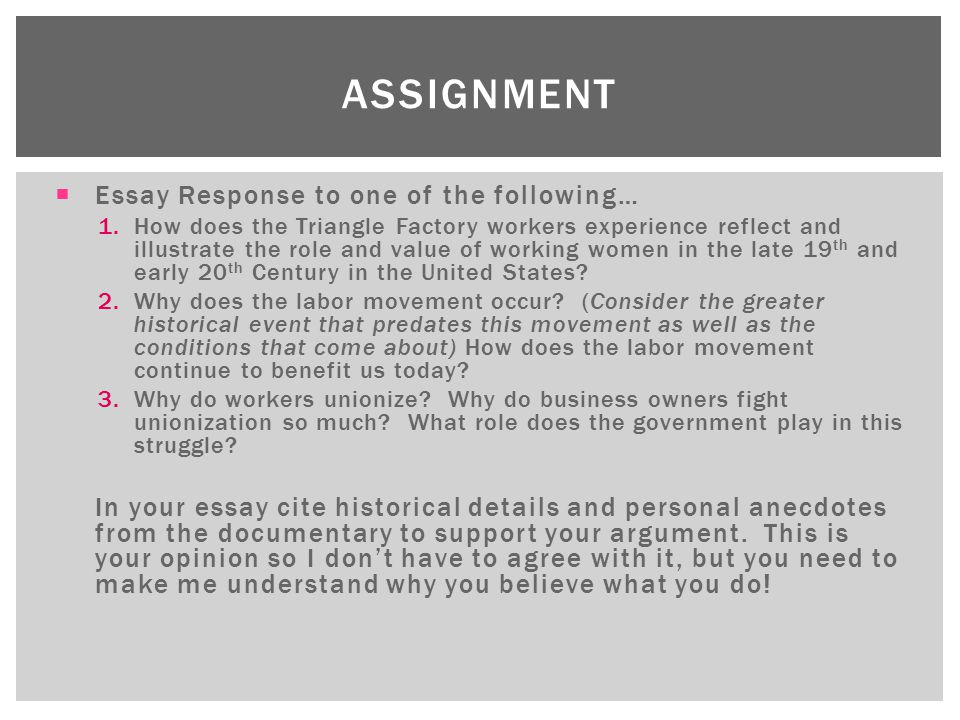 assignment Essay Response to one of the following…