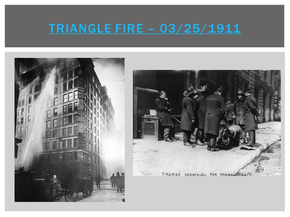 Triangle Fire – 03/25/1911