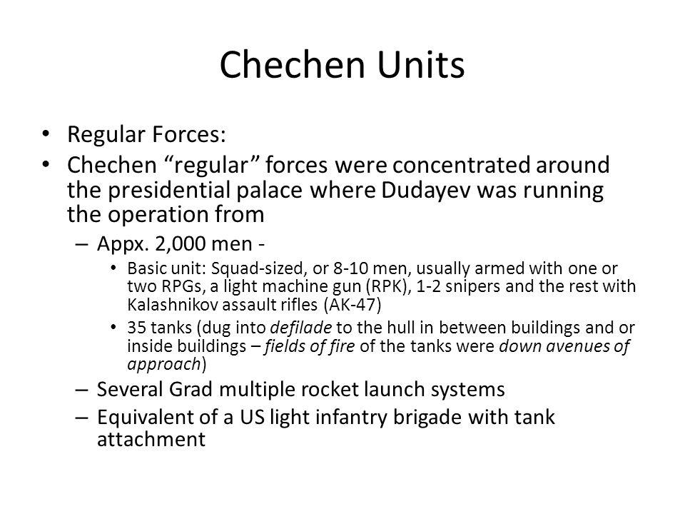 Chechen Units Regular Forces: