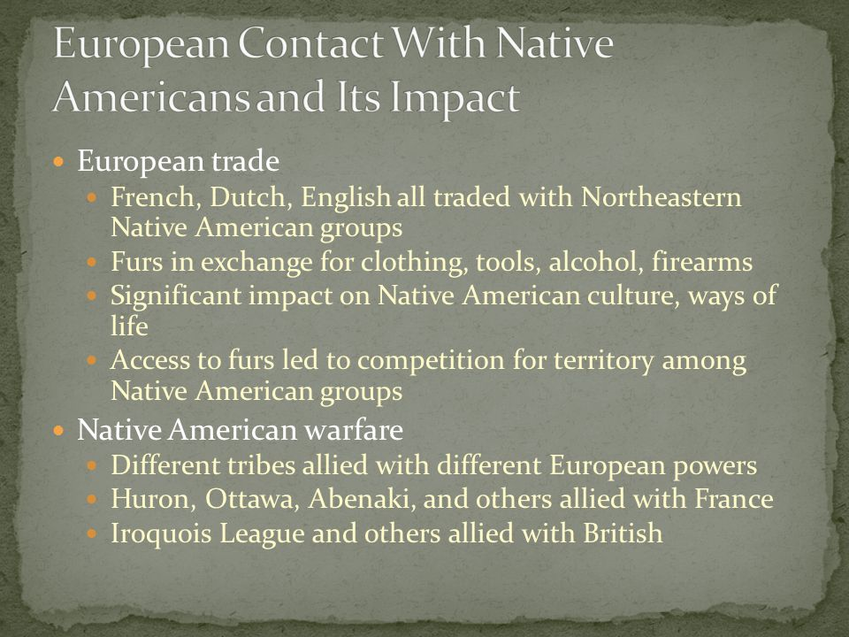 European Contact With Native Americans and Its Impact
