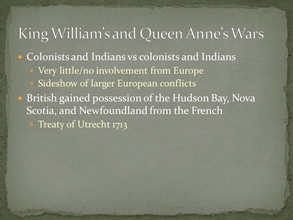 King William's and Queen Anne's Wars