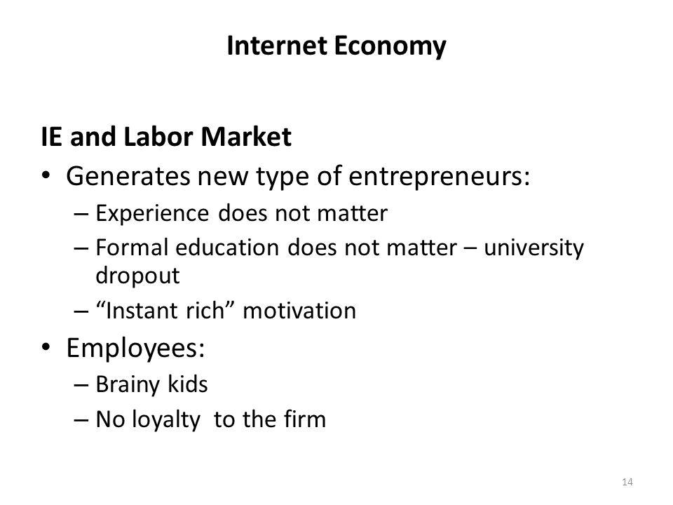 Generates new type of entrepreneurs: