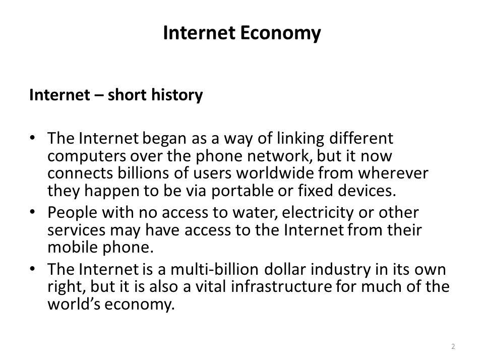 Internet Economy Internet – short history