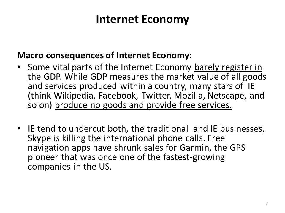 Internet Economy Macro consequences of Internet Economy: