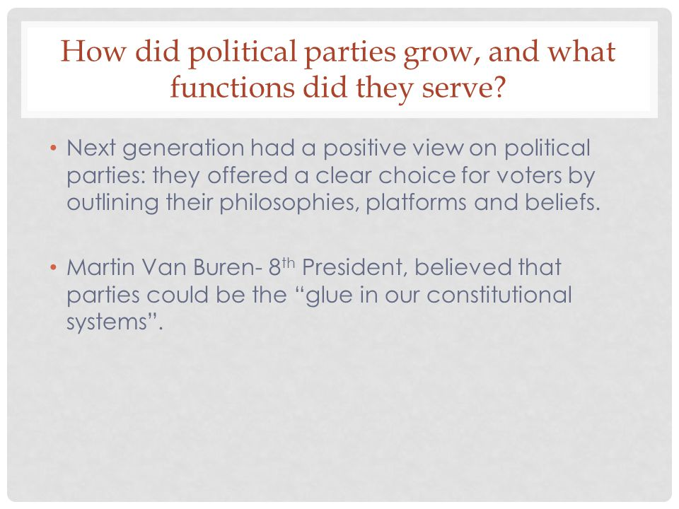 How did political parties grow, and what functions did they serve