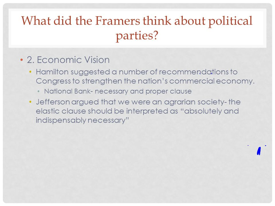 What did the Framers think about political parties