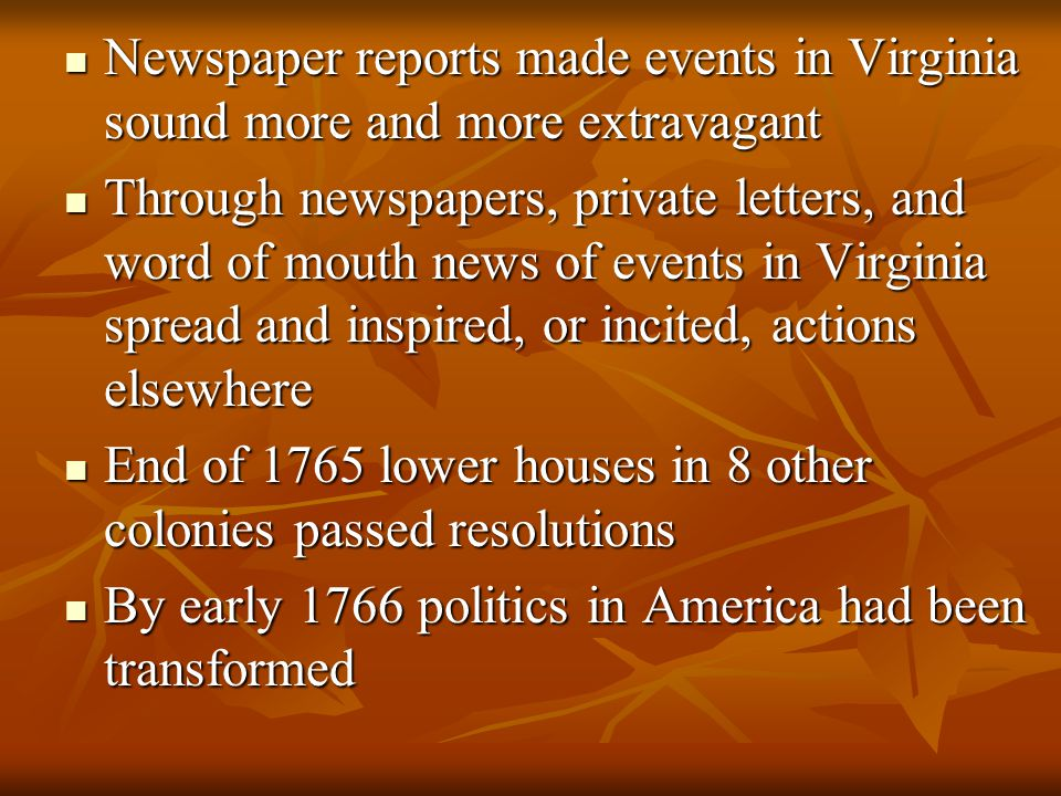 Newspaper reports made events in Virginia sound more and more extravagant