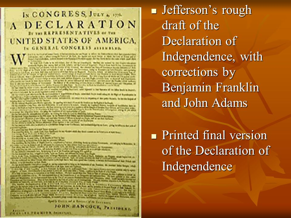 Jefferson's rough draft of the Declaration of Independence, with corrections by Benjamin Franklin and John Adams