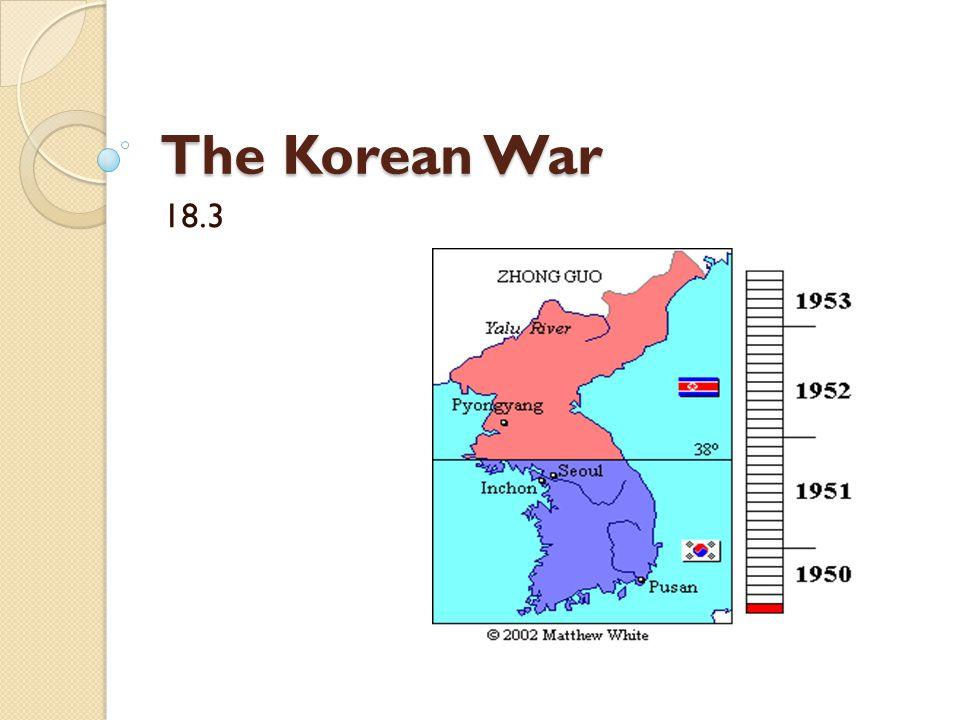 The Korean War 18.3