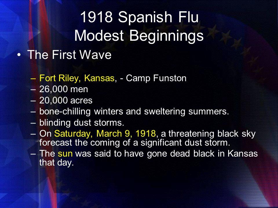 1918 Spanish Flu Modest Beginnings