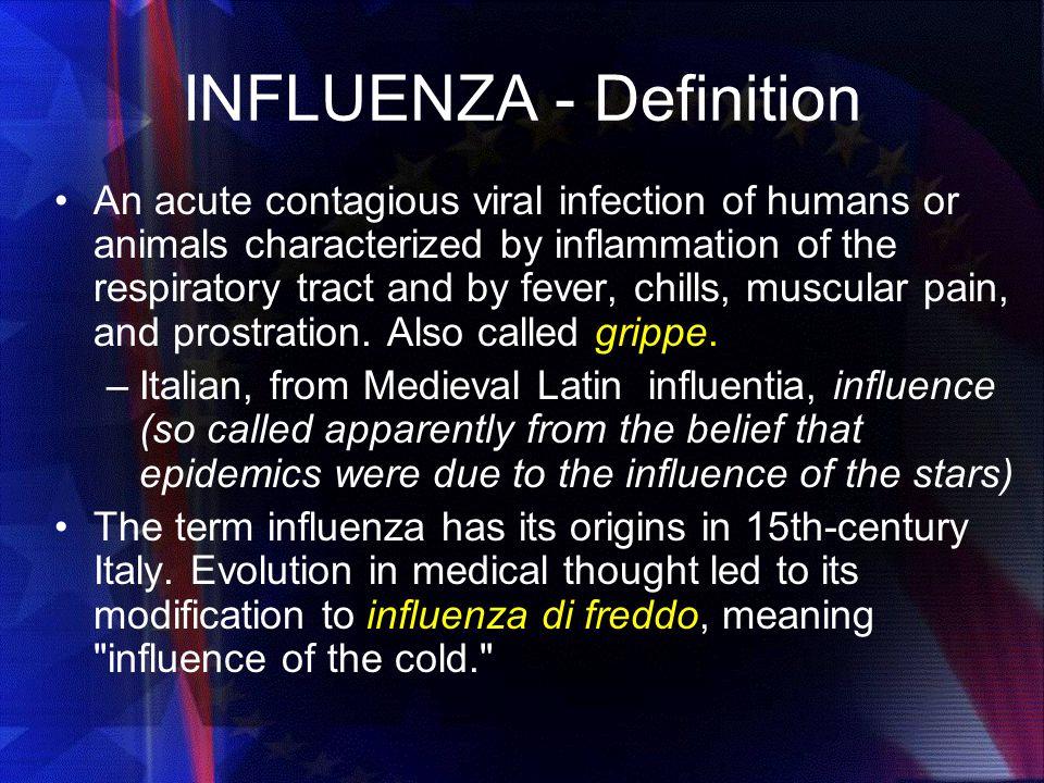 INFLUENZA - Definition